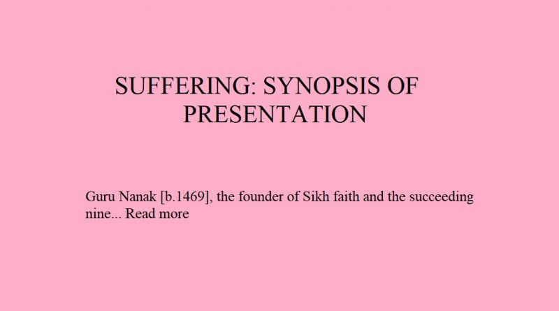 SUFFERING: SYNOPSIS OF PRESENTATION