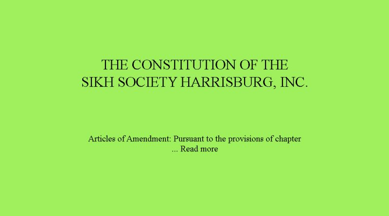 THE CONSTITUTION OF THE SIKH SOCIETY HARRISBURG, INC.